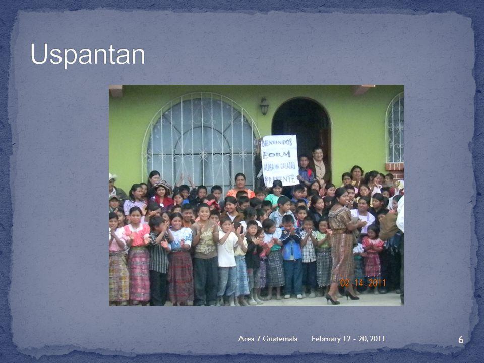 February 12 - 20, 2011Area 7 Guatemala 6