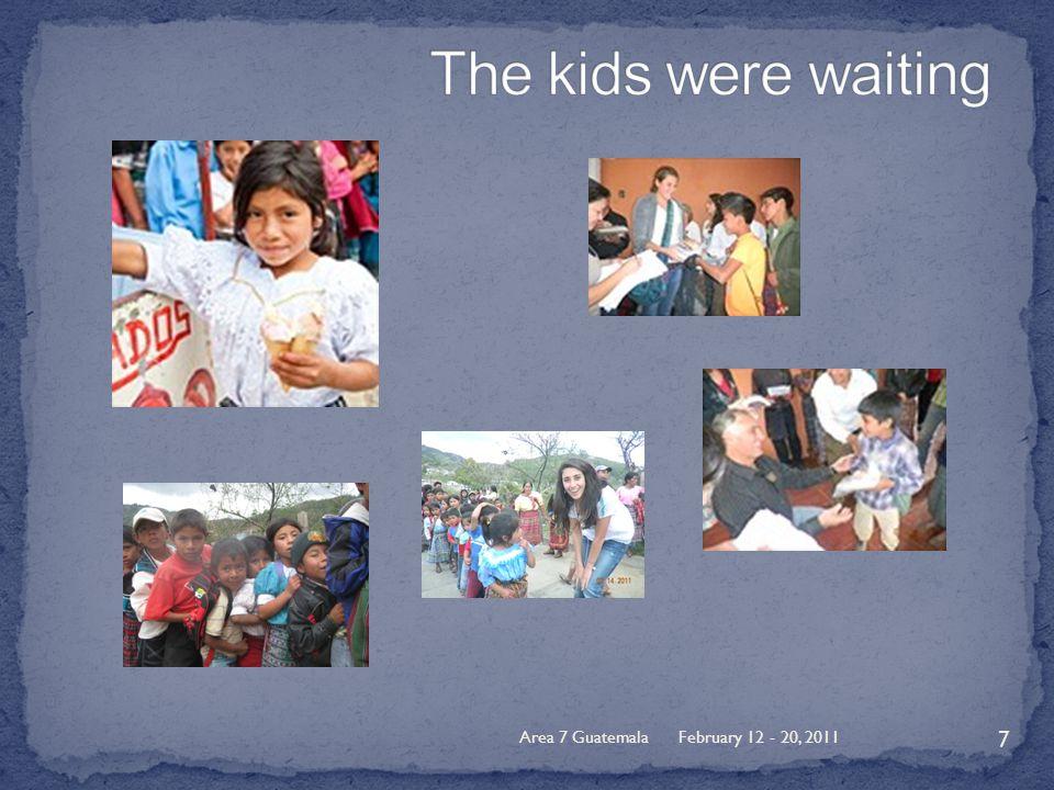 February 12 - 20, 2011Area 7 Guatemala 7