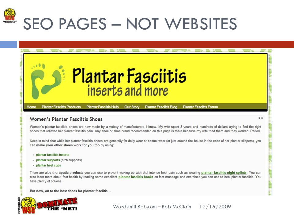 SEO PAGES – NOT WEBSITES 12/15/2009 WordsmithBob.com – Bob McClain