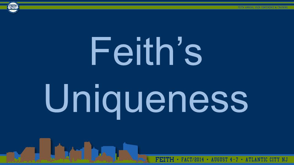 Feith's Uniqueness
