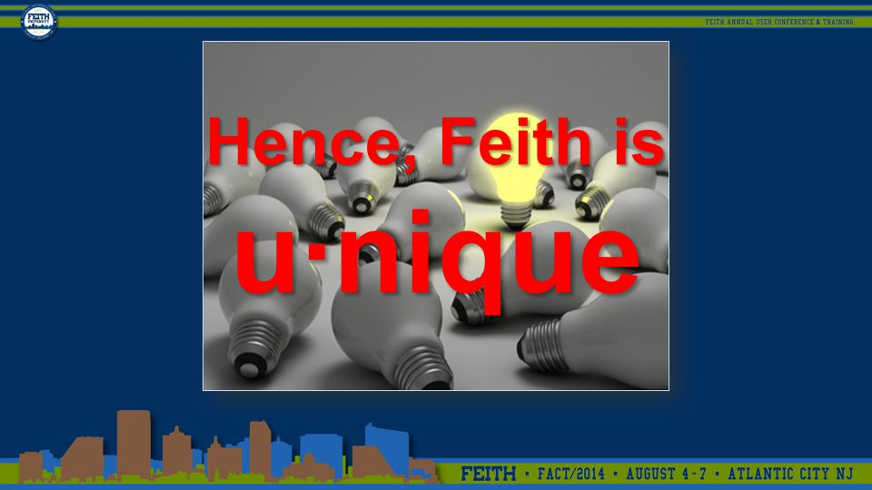 Hence, Feith is u·nique