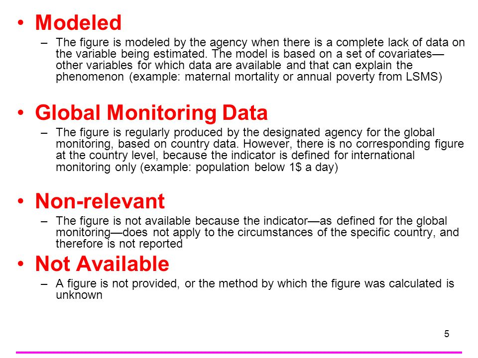 6 information on the national data sources used Indicator 2.1 Net Enrolment Ratio (Primary) –In most cases, Ministries of Education provid data through EMIS –Other countries also use publications from Statistical Offices _______________________________________ –Surveys help to check over reporting from schools through net attendance ratios