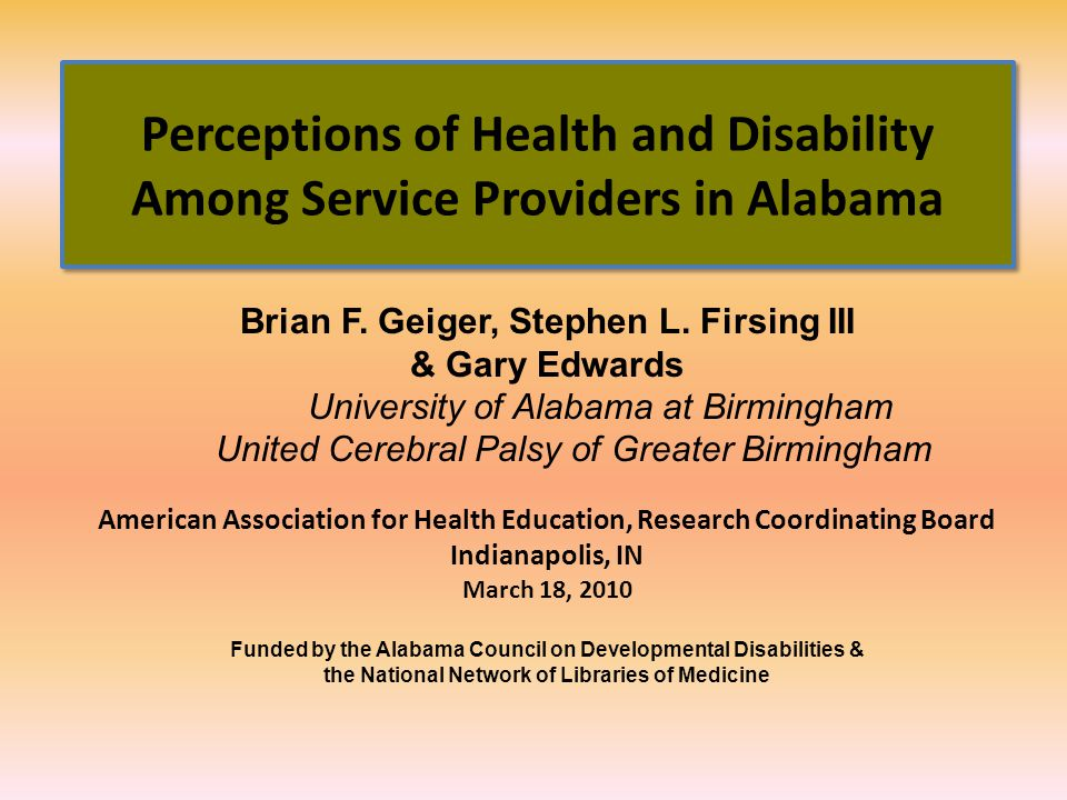 Perceptions of Health and Disability Among Service Providers in Alabama Brian F.