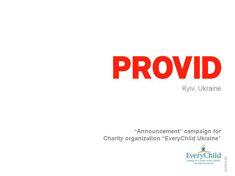"© PROVID Kyiv, Ukraine ""Announcement"" campaign for Charity organization ""EveryChild Ukraine """