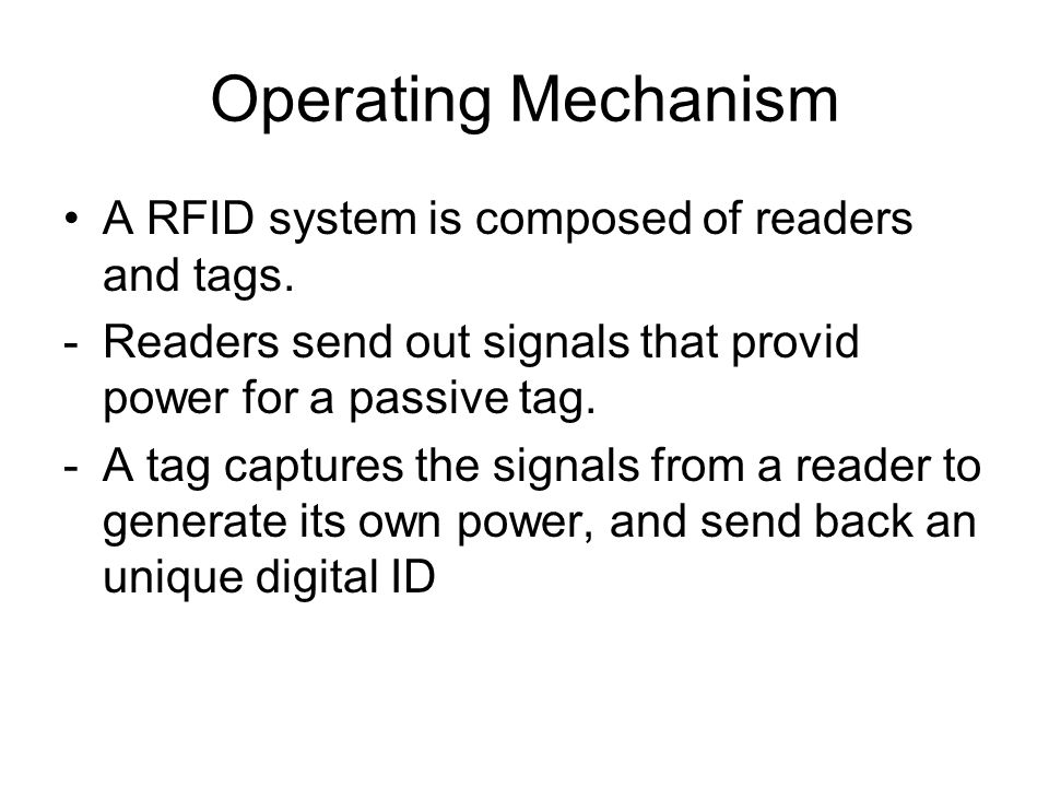Challenge Reader Coordination -more than one reader operates in a close range, signal collision could happen that generate noisy data.