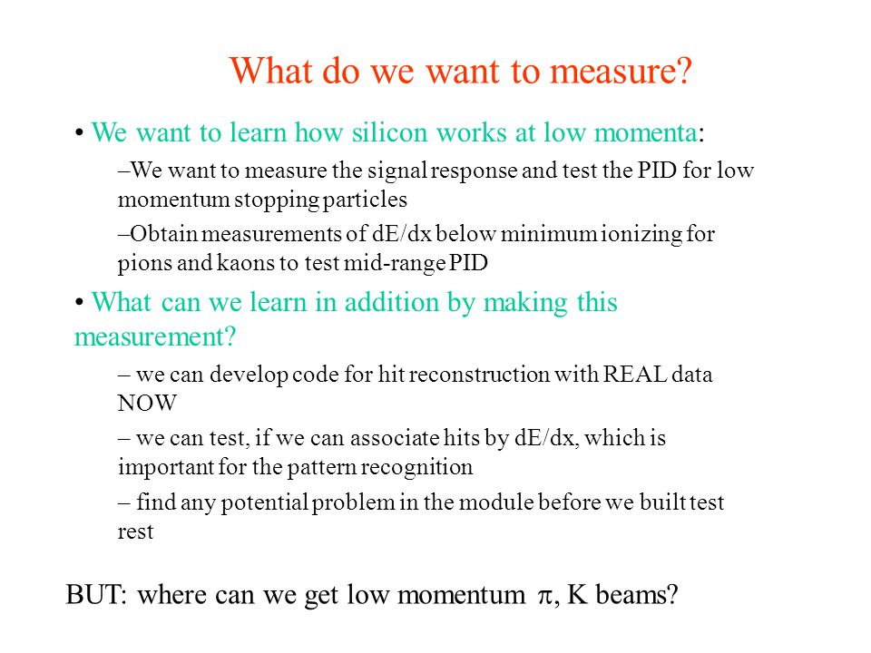 What do we want to measure.