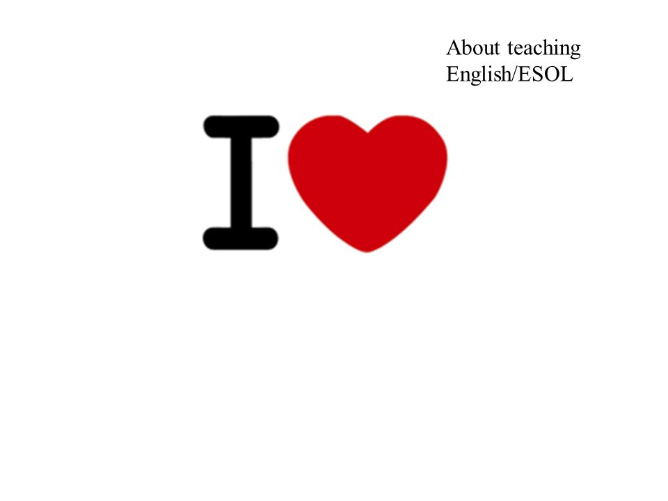 About teaching English/ESOL