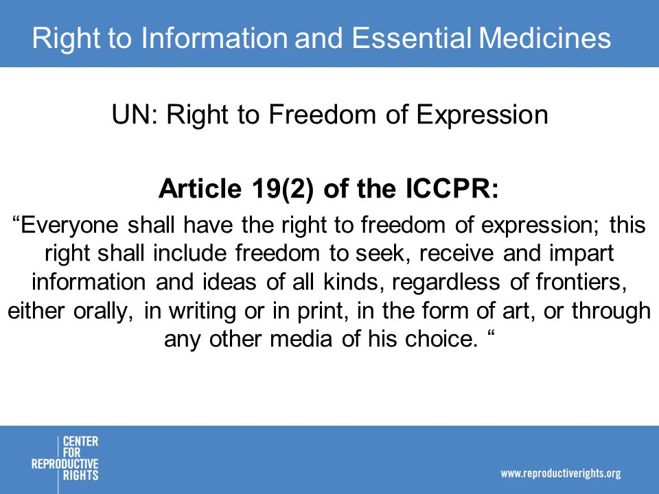 Right to Information and Essential Medicines Regional: Right to Freedom of Expression/Information European Convention (Art.