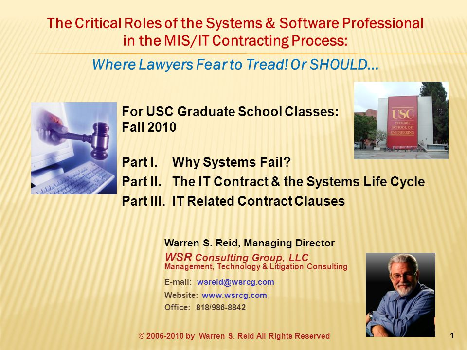 The Critical Roles of the Systems & Software Professional in the MIS/IT Contracting Process: Where Lawyers Fear to Tread.