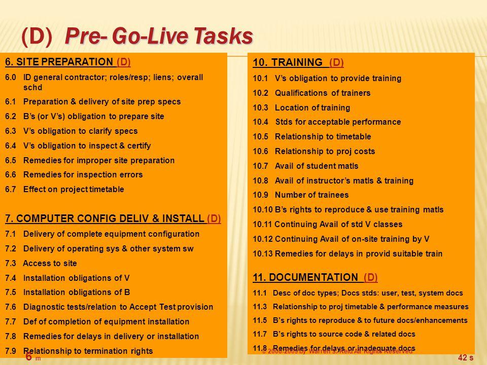 Pre- Go-Live Tasks (D) Pre- Go-Live Tasks 10.