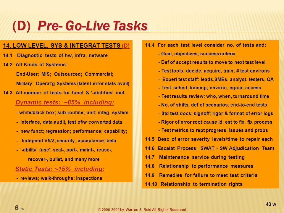 Pre- Go-Live Tasks (D) Pre- Go-Live Tasks 14.4 For each test level consider no.