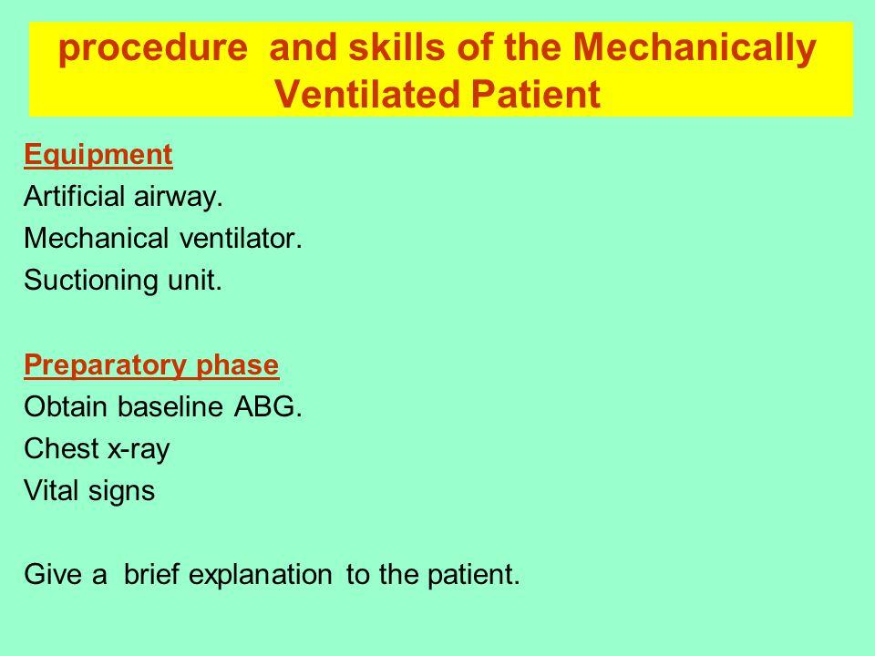 Performance phase Establish the cuffed airway.Prepare the ventilator.
