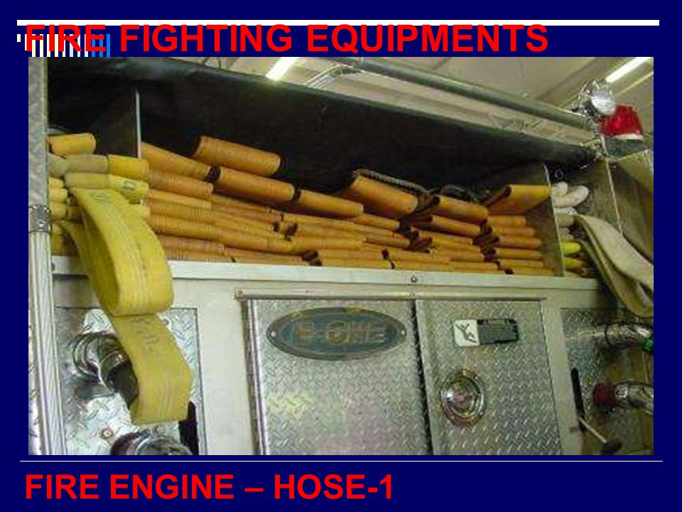 FIRE FIGHTING EQUIPMENTS FIRE ENGINE – HOSE-1