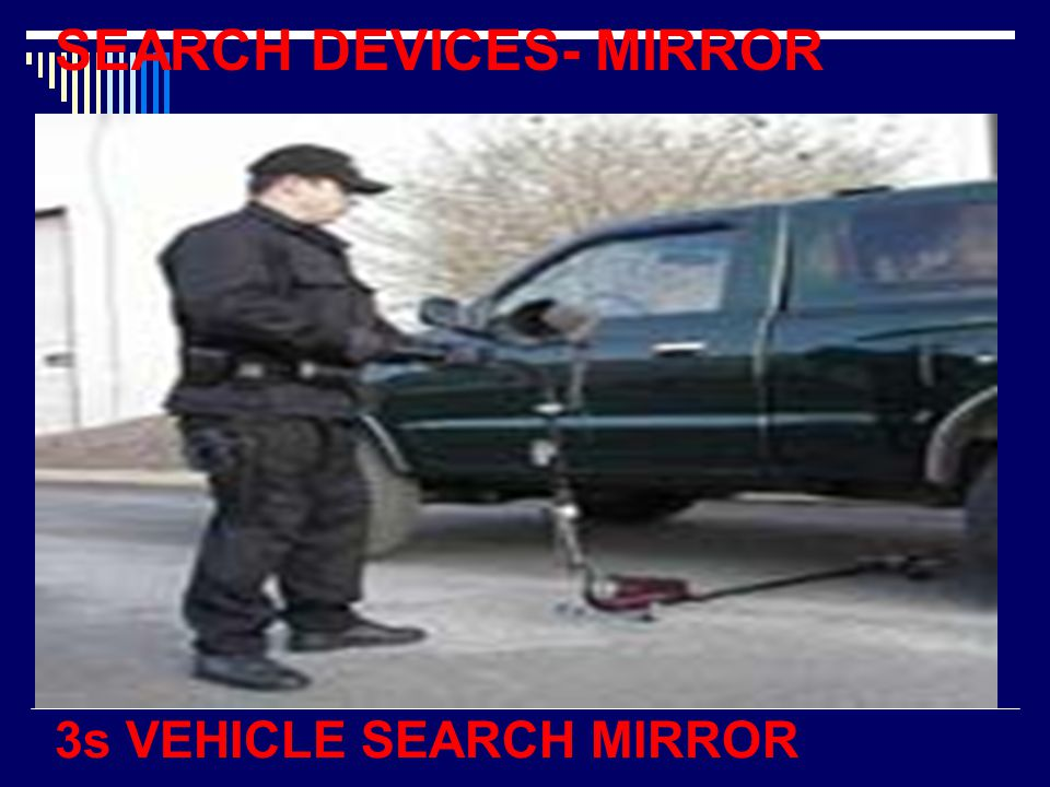 SEARCH DEVICES- MIRROR 3s VEHICLE SEARCH MIRROR