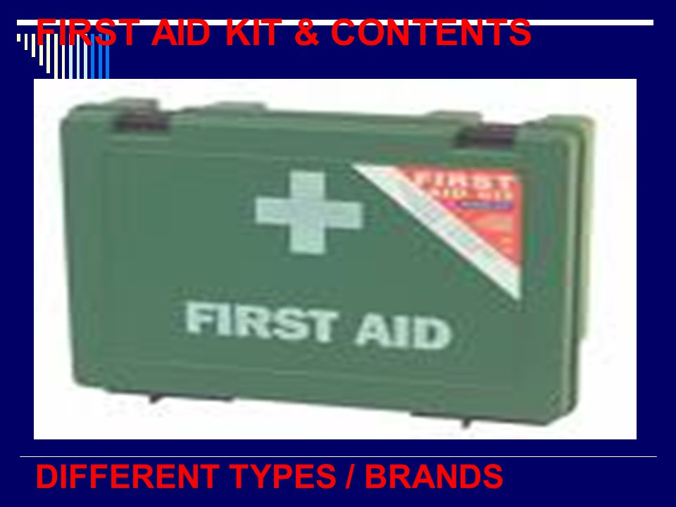 FIRST AID KIT & CONTENTS DIFFERENT TYPES / BRANDS
