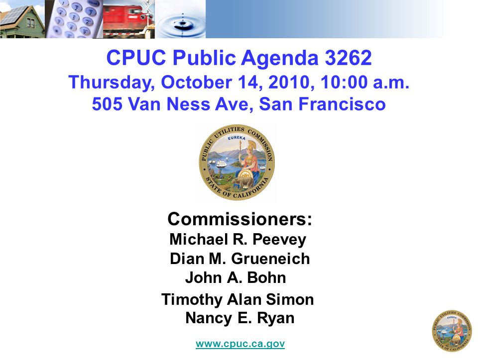 Public Comment Per Resolution ALJ-252, any member of the public who wishes to address the CPUC about matters before the Commission must either sign up at the Commission s webpage section Public Comment Sign-Up or with the Public Advisor before the meeting begins.