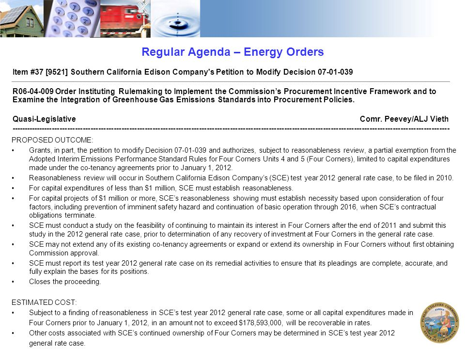 2010 Legislative Wrap Up ENERGY AB 2514 (SKINNER) STORAGE  Requires the CPUC to set storage procurement targets, if any, AND gives the CPUC the ability to consider and implement other options to promote storage beyond/instead of procurement targets.