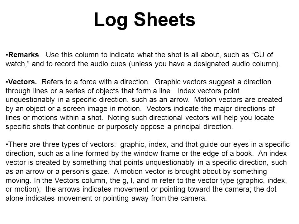 "Log Sheets OK or no good. Mark the acceptable shots by circling the shot number or by writing ""OK"" or ""NG"" (no good) in the appropriate column. Unless"