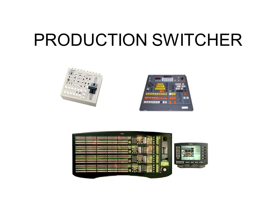 PRODUCTION SWITCHER