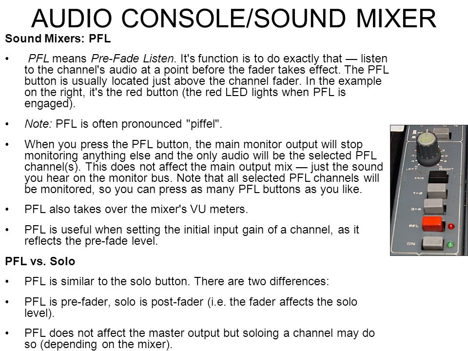 AUDIO CONSOLE/SOUND MIXER Assign This option may be absent on smaller mixers but is quite important on large consoles. The assign buttons determine wh