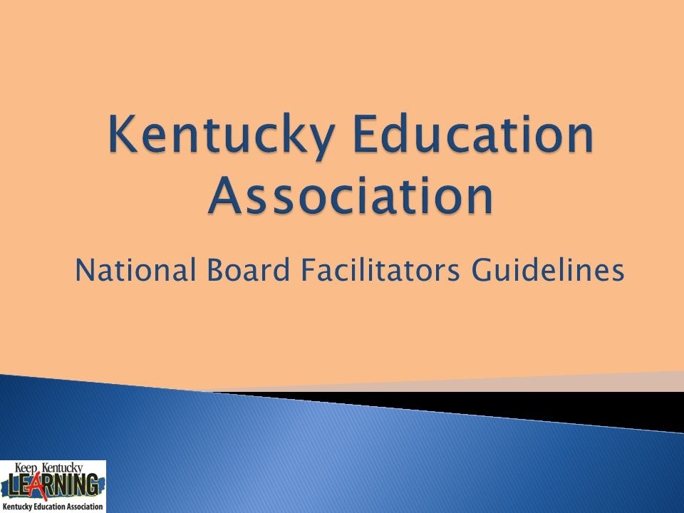 National Board Facilitators Guidelines