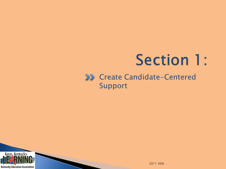 Create Candidate-Centered Support 2011 KEA