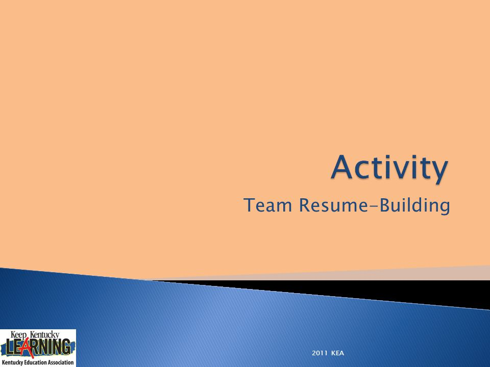 Team Resume-Building 2011 KEA