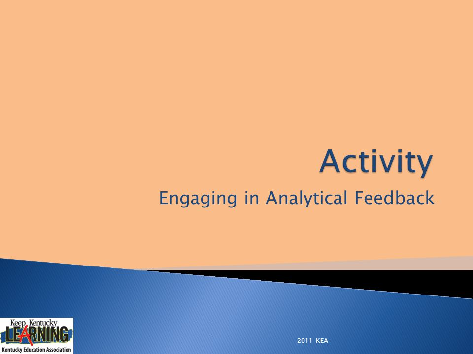 Engaging in Analytical Feedback 2011 KEA