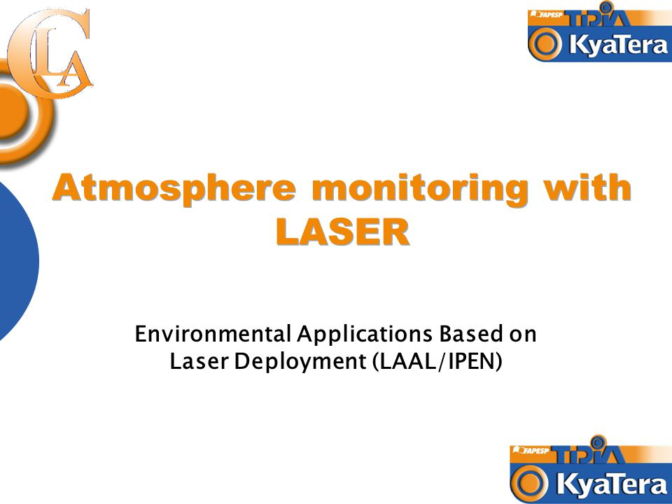 Atmosphere monitoring with LASER Environmental Applications Based on Laser Deployment (LAAL/IPEN)