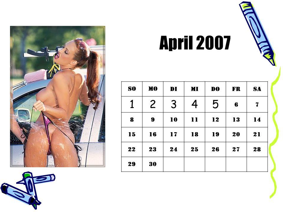 April 2007 SoMoDiMiDoFrSa 12345 67 891011121314 15161718192021 22232425262728 2930