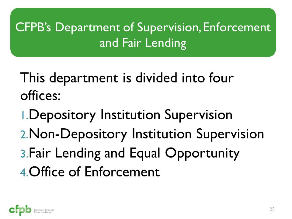 This department is divided into four offices: 1. Depository Institution Supervision 2.
