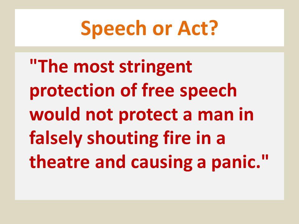 Speech or Act?