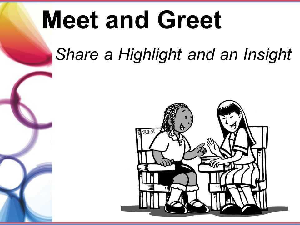 Meet and Greet Share a Highlight and an Insight