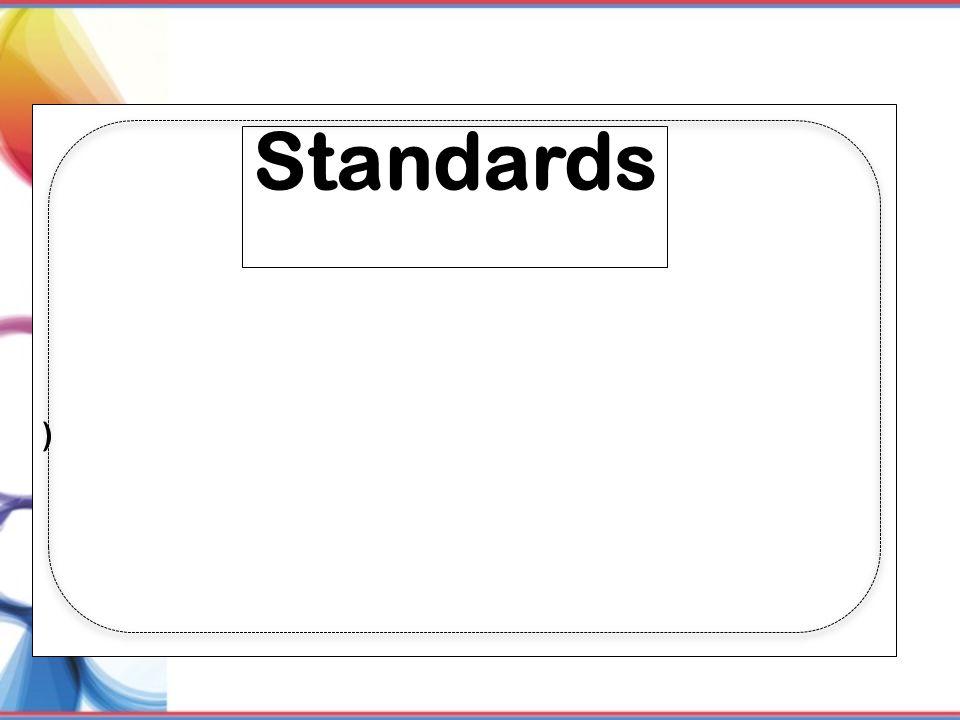 ) Standards