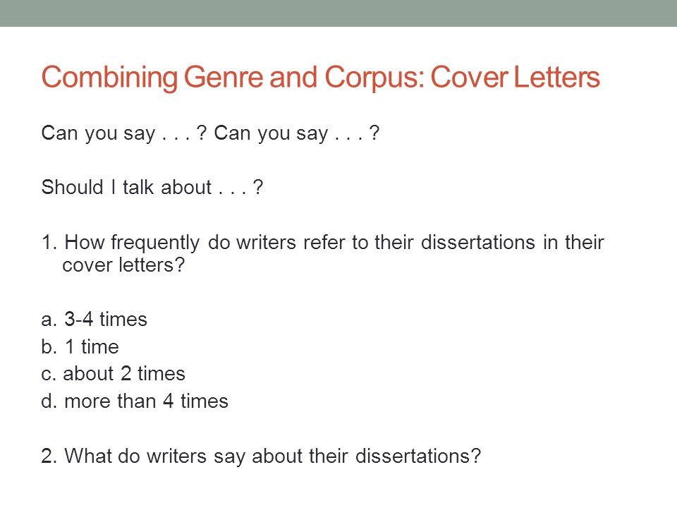 Combining Genre and Corpus: Cover Letters Can you say...
