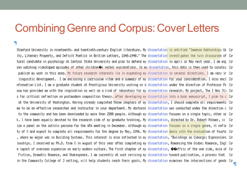 Combining Genre and Corpus: Cover Letters 2. What do writers say about their dissertations?