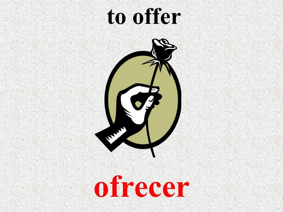 to offer ofrecer