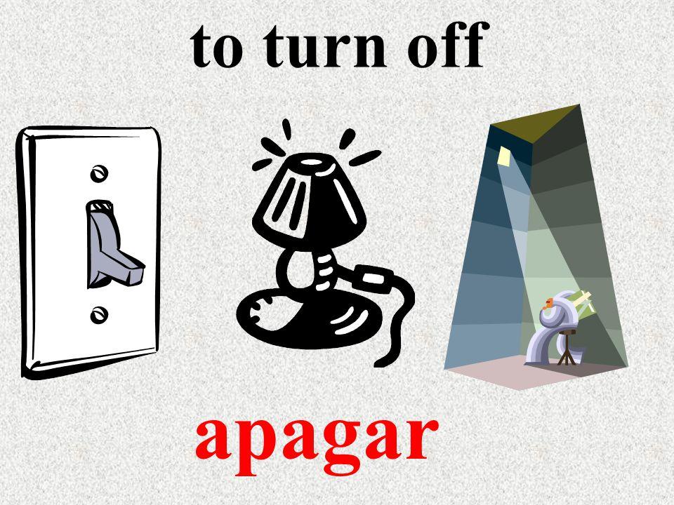 to turn off apagar