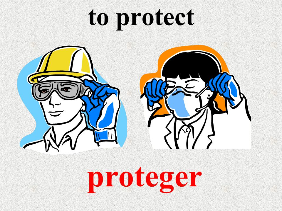to protect proteger