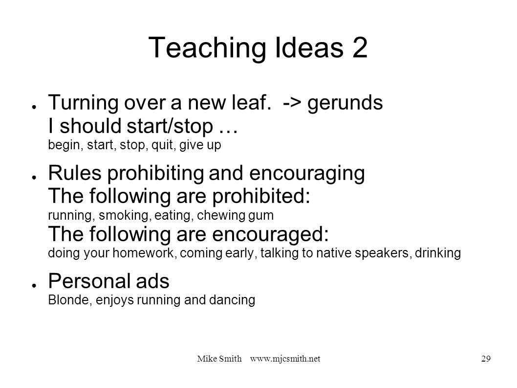 Mike Smith www.mjcsmith.net 29 Teaching Ideas 2 ● Turning over a new leaf.