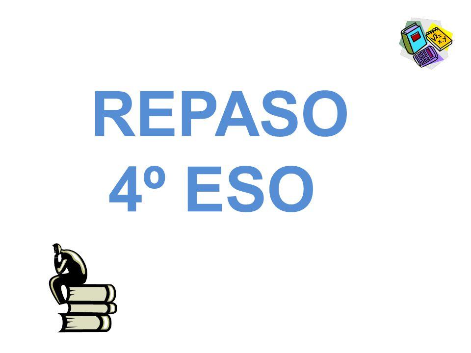 REPASO 4º ESO