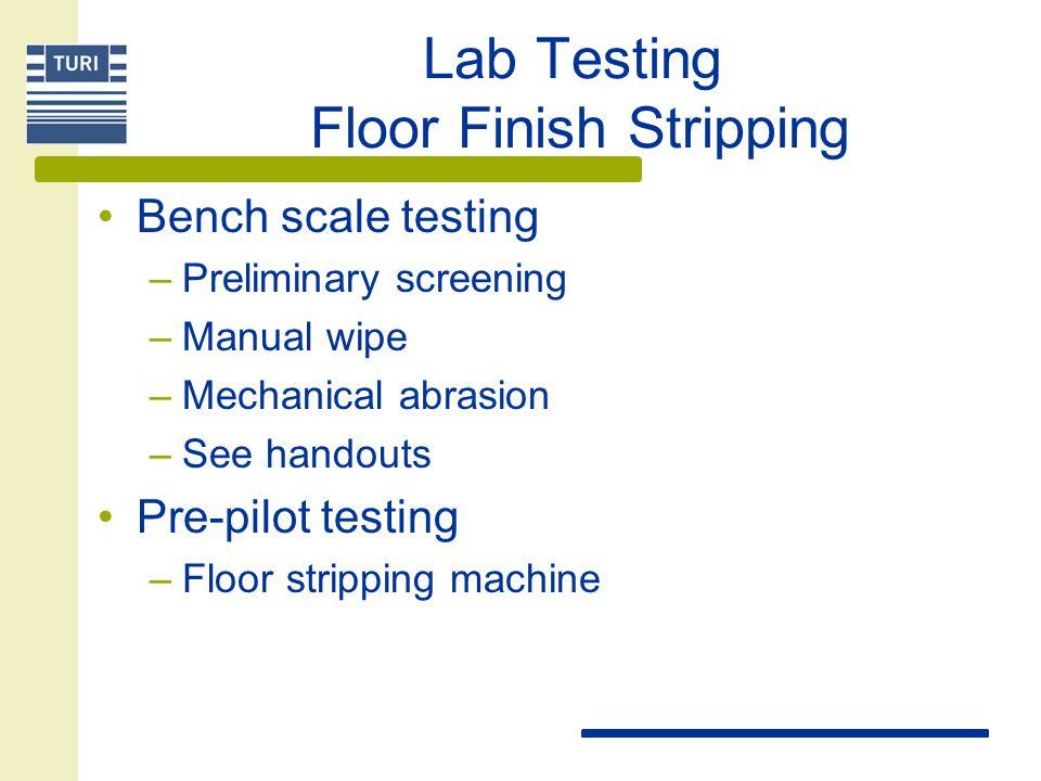 Laboratory Testing Floor Finish Stripping