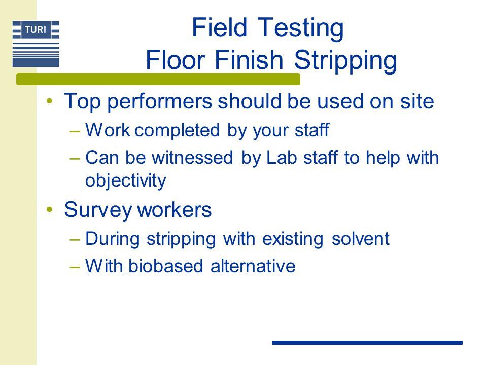 Field Testing Floor Finish Stripping