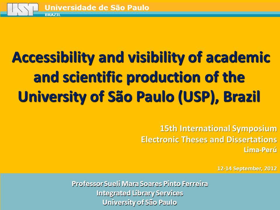 Universidade de São Paulo BRAZIL Integrated Search Portal www.sibi.usp.br/buscaintegrada