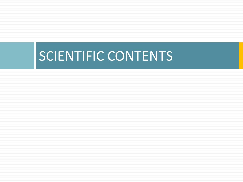SCIENTIFIC CONTENTS
