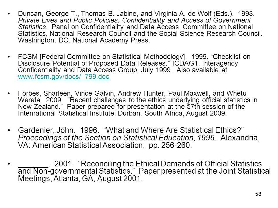 58 Duncan, George T., Thomas B.Jabine, and Virginia A.