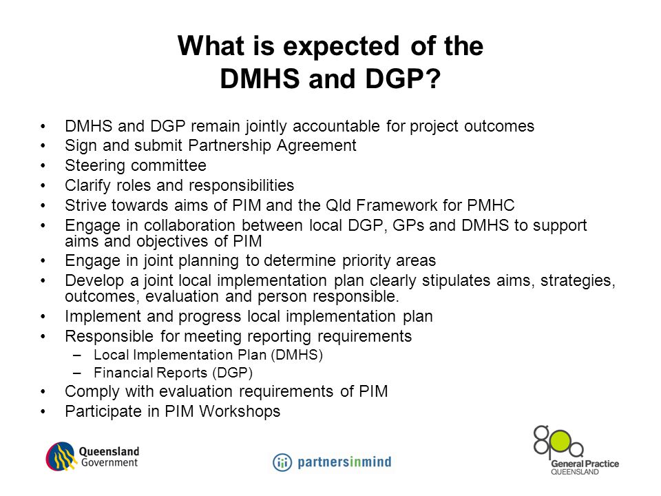 What is expected of the DMHS and DGP.