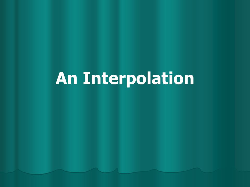 An Interpolation