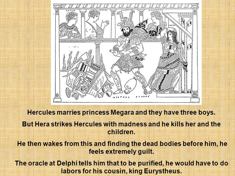 Hercules marries princess Megara and they have three boys.