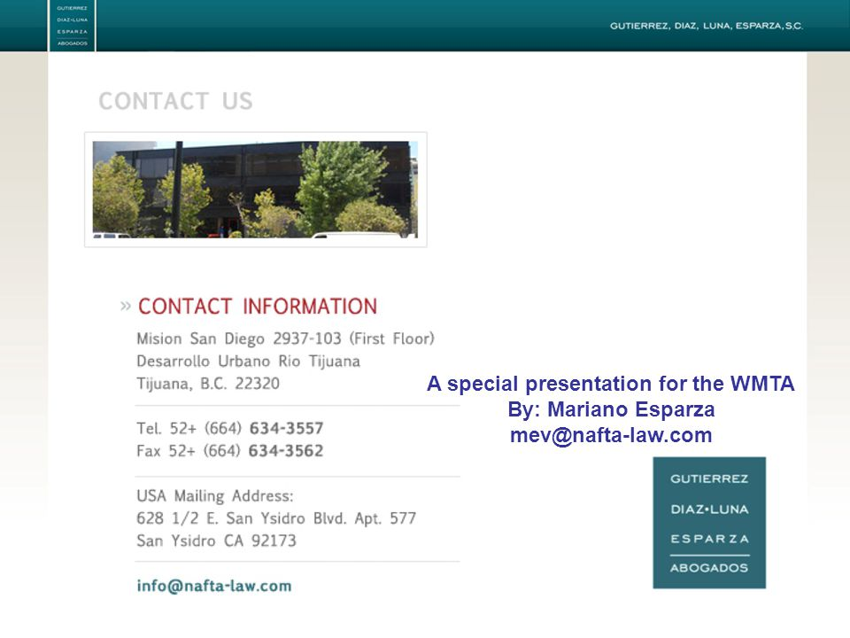 A special presentation for the WMTA By: Mariano Esparza mev@nafta-law.com